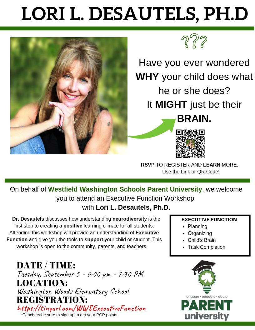 Have you ever wondered WHY your child does what he or she does?  It MIGHT just be their BRAIN. Workshop - Dr. Lori. L. Desautels. @ Washington Woods Elementary School